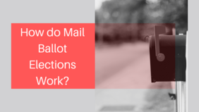 How do mail ballot elections work