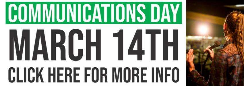 Communications Day is March 14th.